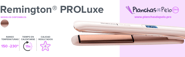 Planchas de pelo Remington PROluxe